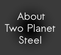 About Two Planet Steel link